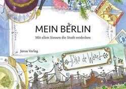 Mein Berlin von Jiska,  de Waard
