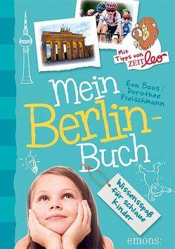 Mein Berlin-Buch von Bernhardi,  Anne, Boos,  Eva, Fleischmann,  Dorothee