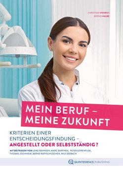 Mein Beruf – meine Zukunft von Halbe,  Bernd, Henrici,  Christian