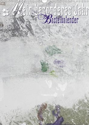 Mein besonderes Jahr (Wandkalender 2021 DIN A3 hoch) von Gruch,  Ulrike