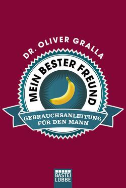 Mein bester Freund von Gralla,  Dr. Oliver