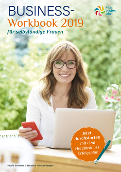 Mein bestes Jahr Business-Workbook 2019 von Frenken,  Nicole, Pillokat,  Susanne