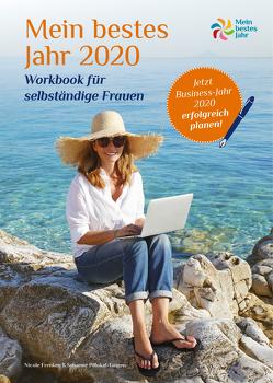Mein bestes Jahr Business-Workbook 2020 von Frenken,  Nicole, Pillokat,  Susanne