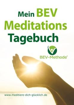 Mein BEV Meditations Tagebuch von Baierl,  Manuel, Hess,  Robert