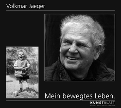 MEIN BEWEGTES LEBEN von Jaeger,  Volkmar