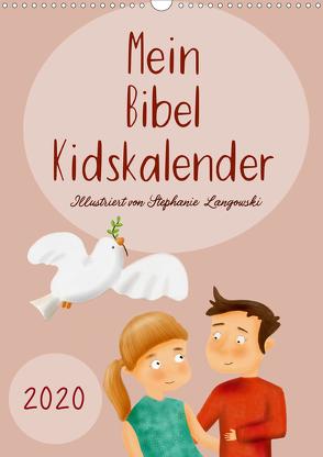 Mein Bibel Kidskalender (Wandkalender 2020 DIN A3 hoch) von Langowski,  Stephanie