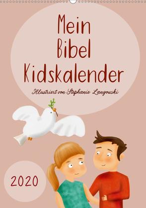 Mein Bibel Kidskalender (Premium, hochwertiger DIN A2 Wandkalender 2020, Kunstdruck in Hochglanz) von Langowski,  Stephanie