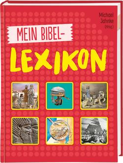 Mein Bibellexikon von Georg,  Thomas, Jahnke,  Michael