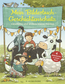 Mein Bilderbuchgeschichtenschatz von Dulleck,  Nina, Hundertschnee,  Nina, Jakobs,  Günther, Reider,  Katja, Roehl,  Angela von, Steffensmeier,  Alexander
