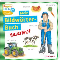 Mein Bildwörterbuch Bauernhof von Neubert,  Silke, Teltau,  Irmtraut