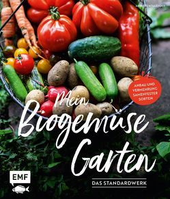 Mein Biogemüse-Garten von Holländer,  Annette
