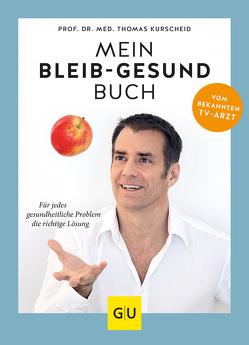 Mein-bleib-gesund-Buch von Kurscheid,  Thomas