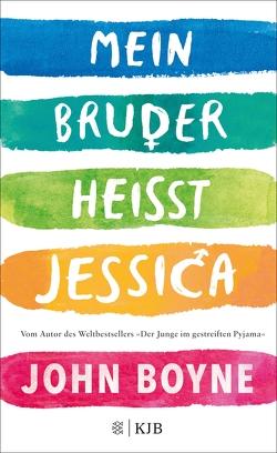 Mein Bruder heißt Jessica von Boyne,  John, Zöfel,  Adelheid