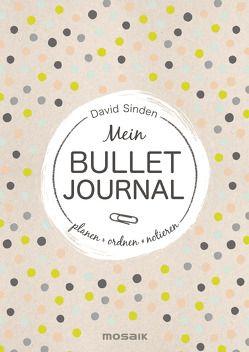 Mein Bullet Buch von Knetsch,  Manuela, Sinden,  David