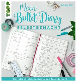 Mein Bullet Diary selbstgemacht. So wird dein Kalender zum Kreativbuch von Gülle,  Nathalie