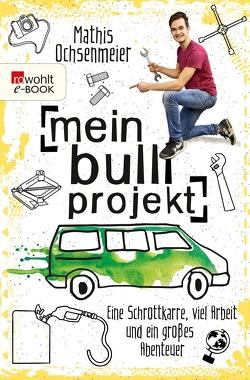 Mein Bulli-Projekt von Ochsenmeier,  Mathis