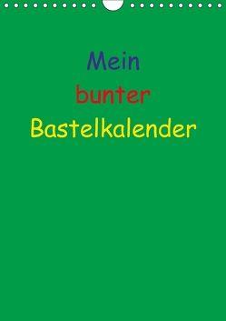Mein bunter Bastel / Fotokalender (Wandkalender 2018 DIN A4 hoch) von Herppich,  Susanne