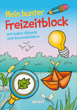 Mein bunter Freizeitblock von garant Verlag GmbH