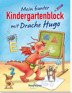 Mein bunter Kindergartenblock mit Drache Hugo von Bougie,  Nadine, Lückel,  Kristin