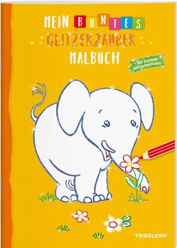 Mein buntes Glitzerzauber-Malbuch (Elefant) von Tessloff Verlag, Turnhofer,  Kersti