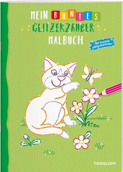 Mein buntes Glitzerzauber-Malbuch (Katze) von Tessloff Verlag, Turnhofer,  Kersti