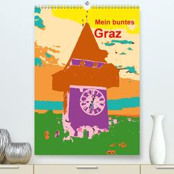 Mein buntes Graz (Premium, hochwertiger DIN A2 Wandkalender 2021, Kunstdruck in Hochglanz) von Sock,  Reinhard
