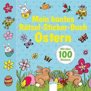 Mein buntes Rätsel-Sticker-Buch. Ostern von Sahai,  Supriya