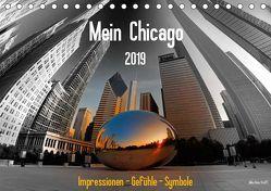 Mein Chicago. Impressionen – Gefühle – Symbole (Tischkalender 2019 DIN A5 quer) von Hans Steffl MHS Photography,  Mike