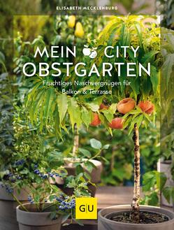 Mein City-Obstgarten von Mecklenburg,  Elisabeth