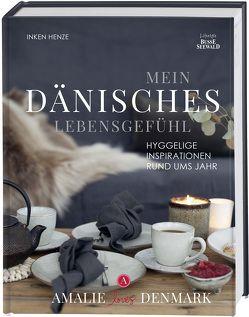 Mein dänisches Lebensgefühl von Henze,  Inken