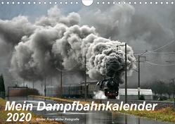 Mein Dampfbahnkalender 2020 (Wandkalender 2020 DIN A4 quer) von Franz Müller,  Günter