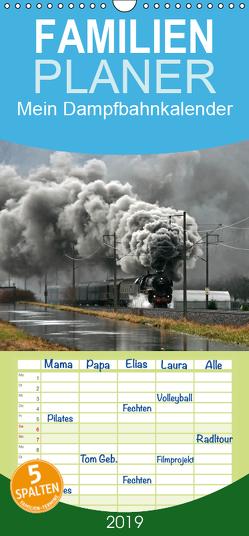Mein Dampfbahnkalender – Familienplaner hoch (Wandkalender 2019 , 21 cm x 45 cm, hoch) von Franz Müller,  Günter