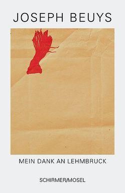 Mein Dank an Lehmbruck von Beuys,  Joseph, Blume,  Eugen