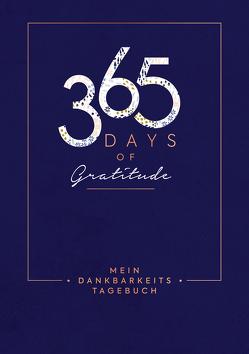Mein Dankbarkeits-Tagebuch: 365 Days of Gratitude