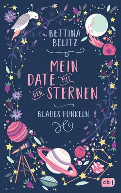 Mein Date mit den Sternen – Blaues Funkeln von Belitz,  Bettina