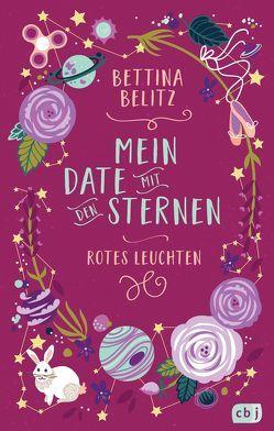 Mein Date mit den Sternen – Rotes Leuchten von Belitz,  Bettina, Rosendorfer,  Laura