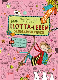 Mein Lotta-Leben / (Mein) Dein Lotta-Leben. Schülerkalender 2019/2020 von Kohl,  Daniela, Pantermüller,  Alice