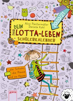 (Mein) Dein Lotta-Leben. Schülerkalender 2020/21 von Kohl,  Daniela, Pantermüller,  Alice