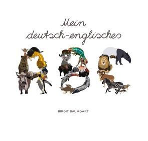 Mein deutsch-englisches ABC von Baumgart,  Birgit