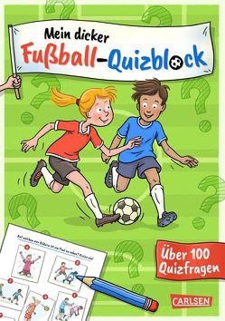 Mein dicker Fußball-Quizblock von Leuchtenberg,  Stefan, Thörner,  Cordula
