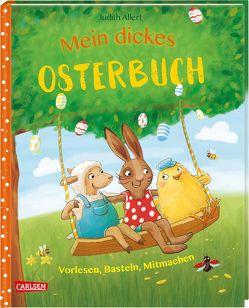 Mein dickes Osterbuch von Allert,  Judith, Coulmann,  Jennifer, Hellmeier,  Horst, Jeschke,  Stefanie, Kunkel,  Daniela