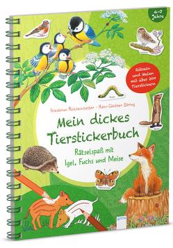 Mein dickes Tierstickerbuch. Rätselspaß mit Igel, Fuchs und Meise von Beurenmeister,  Corina, Döring,  Hans Günther, Reichenstetter,  Friederun