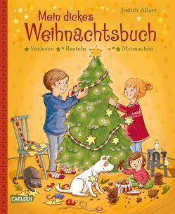 Mein dickes Weihnachtsbuch von Allert,  Judith, Bruder,  Elli, Coulmann,  Jennifer, Jeschke,  Stefanie, Kunkel,  Daniela