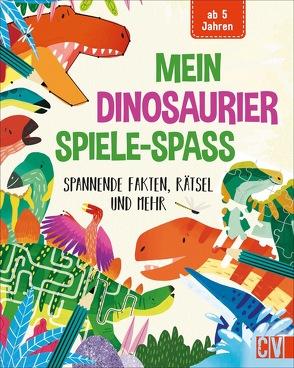 Mein Dinosaurier-Spiele-Spaß von Leighton,  Jonny