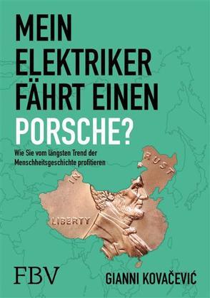 Mein Elektriker fährt einen Porsche? von Kovačević,  Gianni