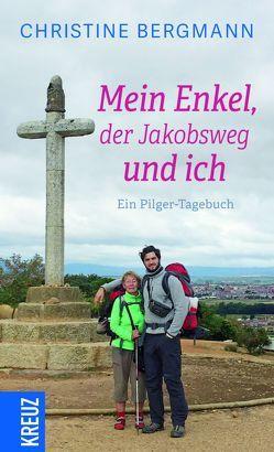 Mein Enkel, der Jakobsweg und ich von Bergmann,  Christine, von Kirchbach,  Friederike