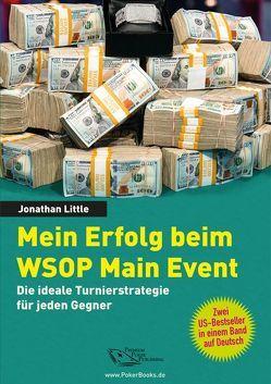 Mein Erfolg beim WSOP Main Event von Jonathan,  Little