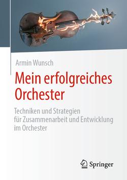 Mein erfolgreiches Orchester von Wunsch,  Armin