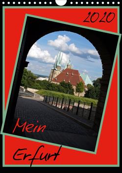 Mein Erfurt (Wandkalender 2020 DIN A4 hoch) von Flori0