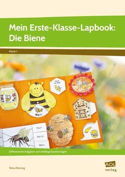Mein Erste-Klasse-Lapbook: Die Biene von Mönning,  Petra